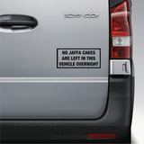No Jaffa Cakes Left In This Vehicle Overnight Vehicle Decal