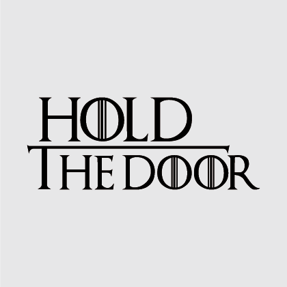 Game of Thrones - Hold the Door Decal