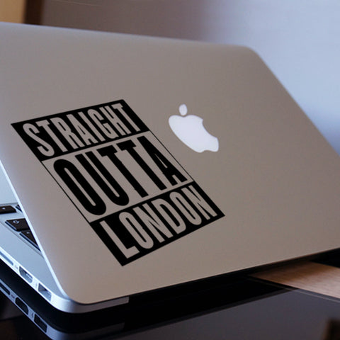 Straight Outta London Macbook Decal