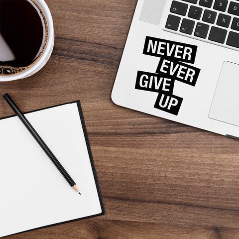 Never Ever Give Up Macbook Decal