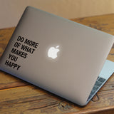 Makes you Happy Macbook Decal