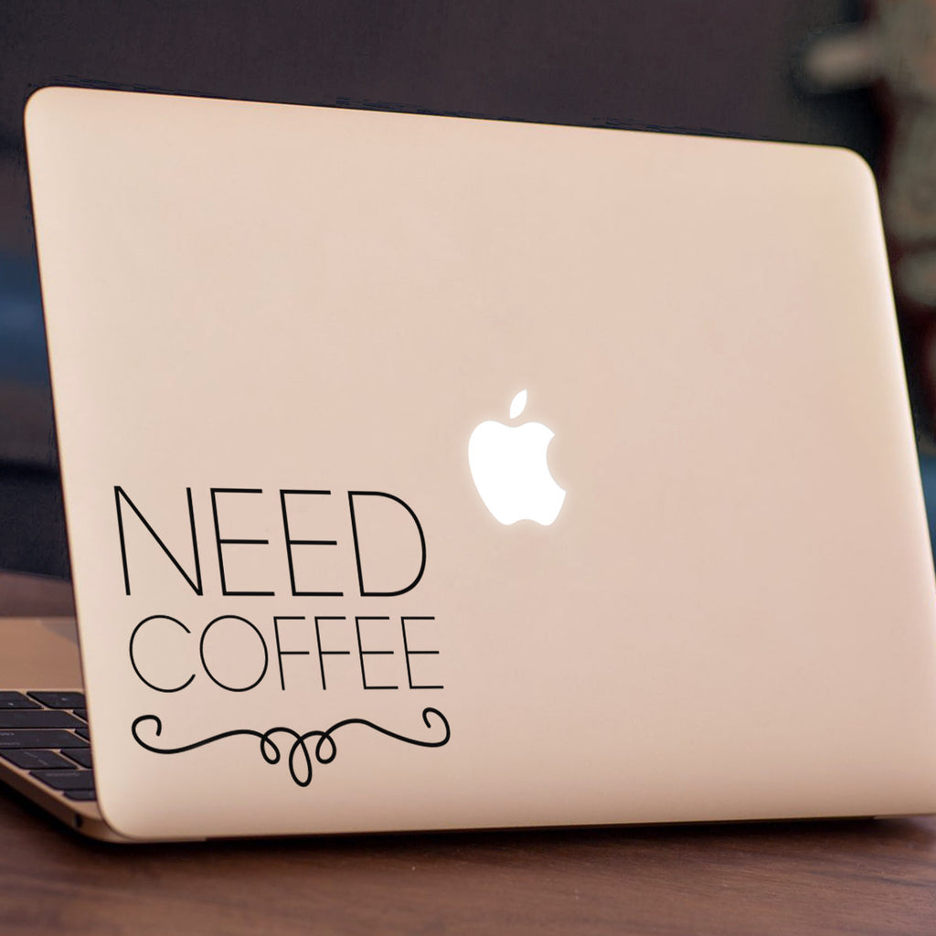 Need Coffee Macbook Decal