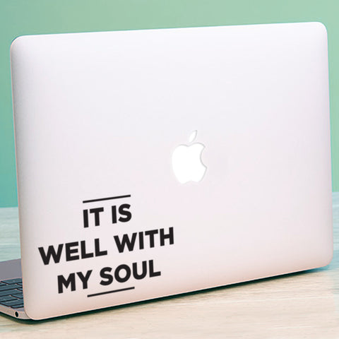 It is well with my Soul Macbook Decal