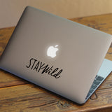 Stay Wild Macbook Decal