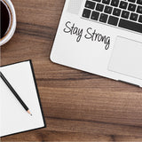 Stay Strong Macbook Decal
