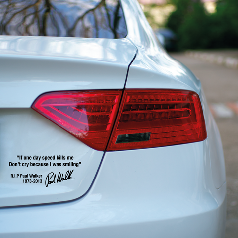 Paul Walker - I Was Smiling Car Decal
