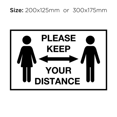 Please Keep Your Distance - Social Distancing Signage