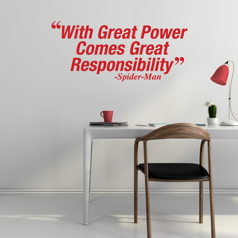 With Great Power Wall Decal