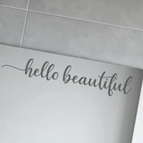 Hello Beautiful Wall Decal - Type 1