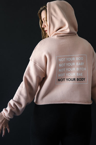 Not Your Body Cropped Hoodie | MY SISTER
