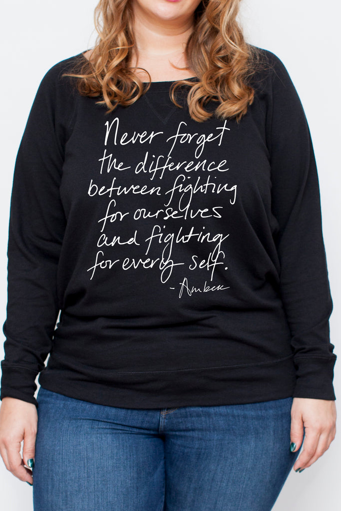 Fight For Every Self Sweatshirt (Plus)