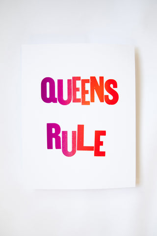 Queens Rule Letterpress Print