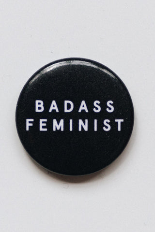 Badass Feminist Button | MY SISTER