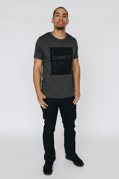 I Don't Buy It Tee | MY SISTER