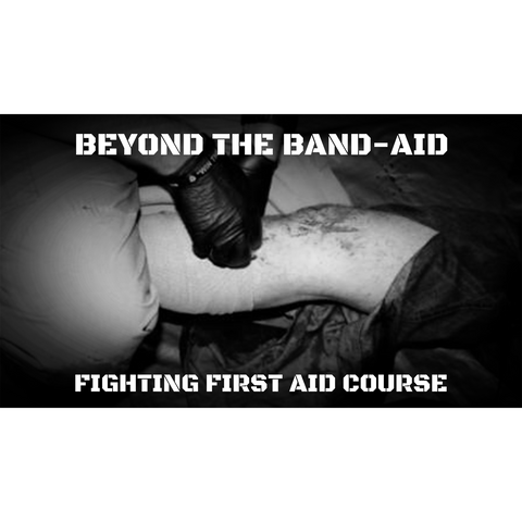 Beyond the Band Aid: Fighting First Aid Course