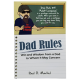 Dad Rules: Wit and Wisdom from a Dad to Whom It May Concern
