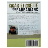 Cigar Etiquette for Barbarians