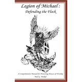 Legion of Michael: Defending the Flock