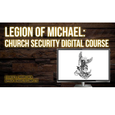 Legion of Michael: Church Security | Digital Course