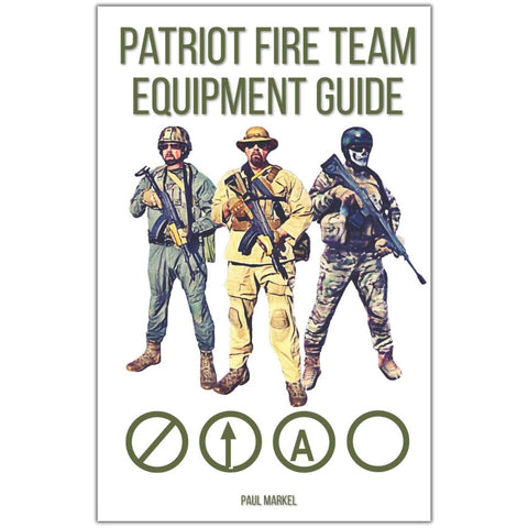 Patriot Fire Team Equipment Guide