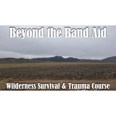 Beyond the Band Aid: Wilderness Survival & Trauma Course