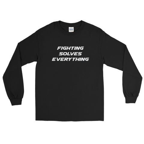 Fighting Solves Everything Long Sleeve T-Shirt