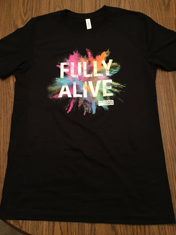 Fully Alive t-shirt ADULT X-SMALL