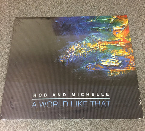 World Like That, A by Rob and Michelle (Rob and Red Music)