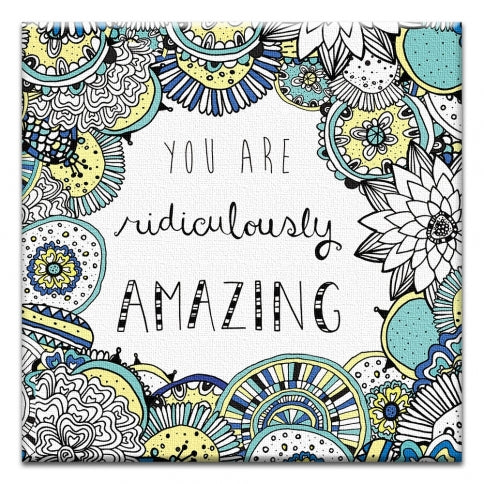 Ridiculously Amazing Birthday Canvas Art Card