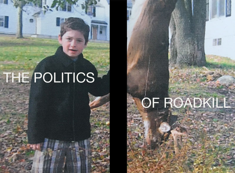 The Politics of Roadkill