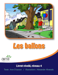 Les ballons - Readers (minimum of 6)