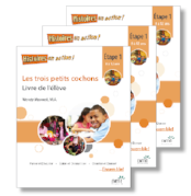 Les trois petits cochons *New 2017 Edition - Student Workbooks (minimum of 10)