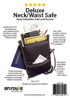 Neck or Waist Safe keeps valuable at hand.  In comfortable neoprene material.