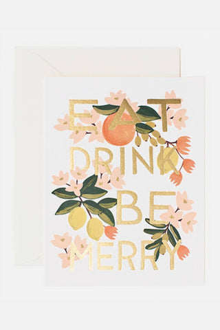 Eat Drink Be Merry Greeting Card - Rifle Paper Co