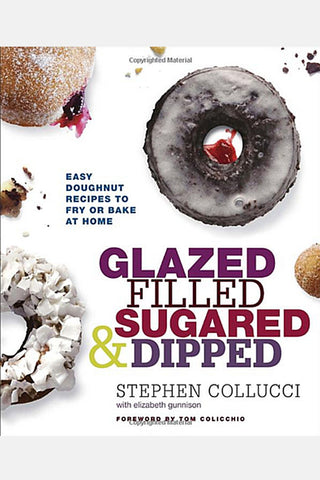 Glazed, Filled, Sugared, & Dipped - Stephen Collucci