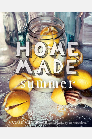 Home Made Summer Cookbook - Yvette Van Boven