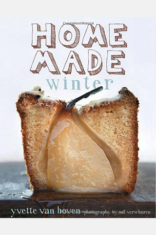 Home Made Winter Cookbook - Yvette Van Boven