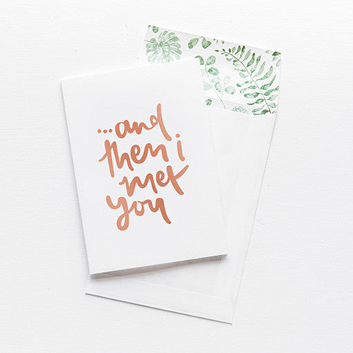 emma kate co Card - And Then I Met You