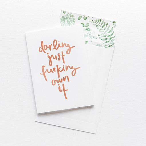 emma kate co Card - Darling Just Fucking Own It