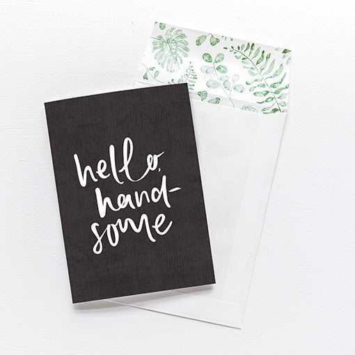 emma kate co Card - Hello Handsome