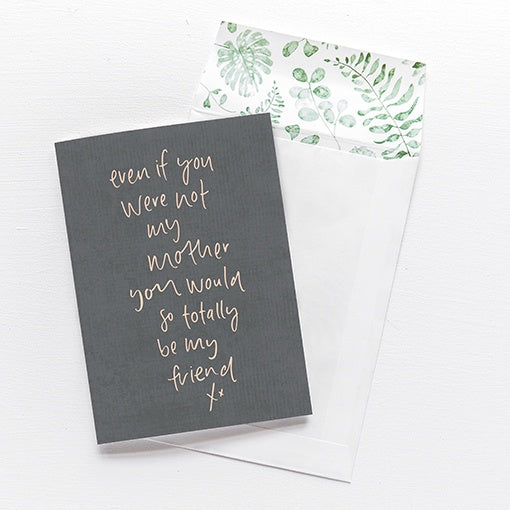 emma kate co Card - Even if You Were Not My Mother