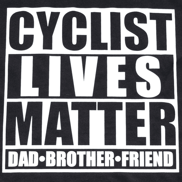 Cyclist Lives Matter T-shirt - Pedal Up Apparel