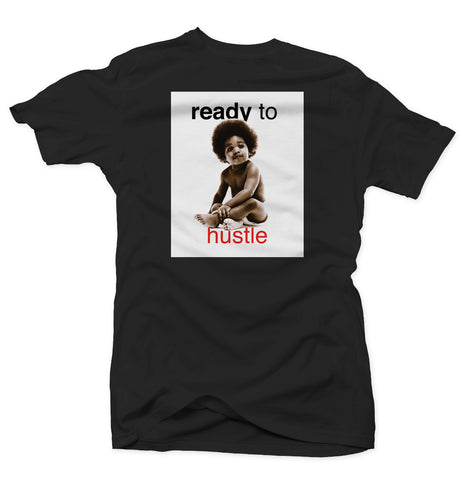 Ready To Hustle (Biggie) - Black Tee