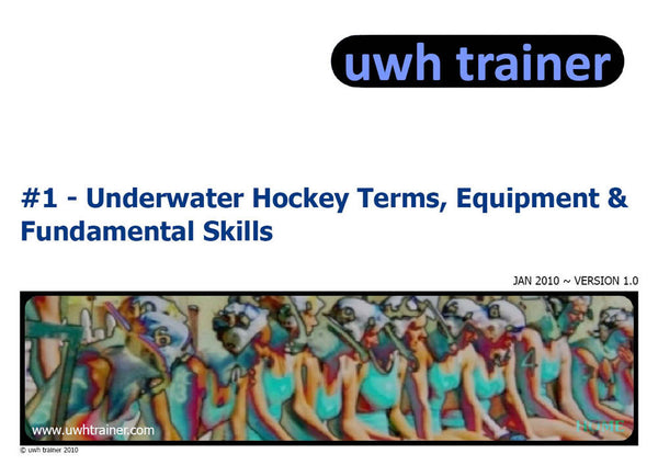 UwhTrainer 1 - Fundamentals - PDF download Resources - Hydro Underwater Hockey