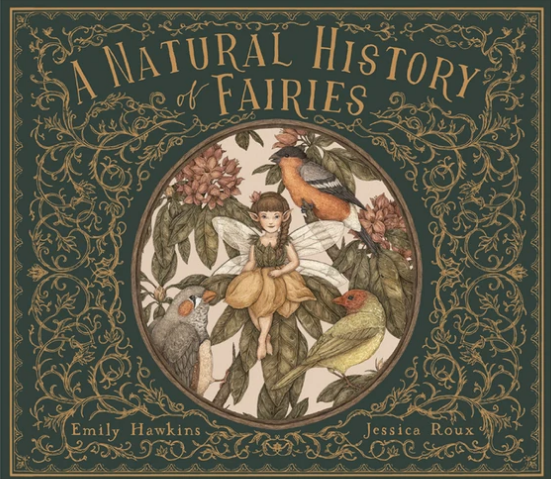 A Natural History of Fairies - Emily Hawkins