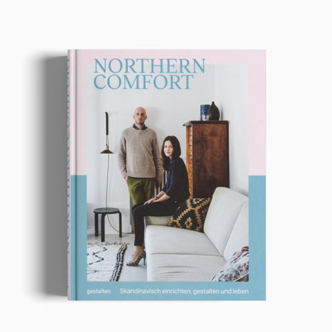 Northern Comfort: The Nrdic Art of Creative Living