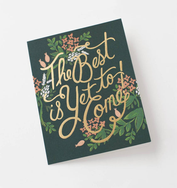 Rifle Paper Co The Best is Yet to Come Greeting Card