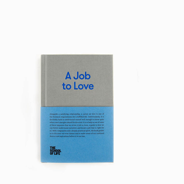 School of Life A Job to Love