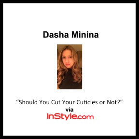 """Should You Cut Your Cuticles or Not?"" Dasha via InStyle"
