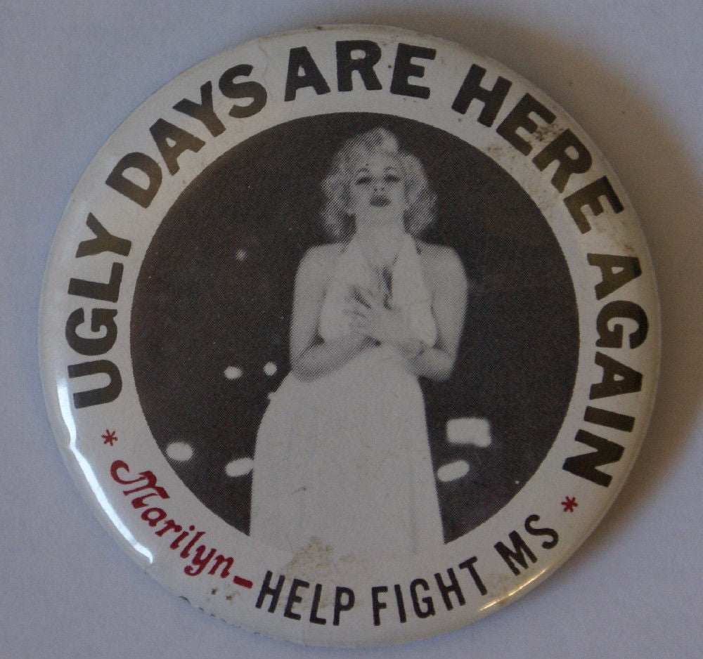 Vintage 60's MARILYN MONROE Ugly Days Are Here Again Help Fight MS Button - Continental Hobby House